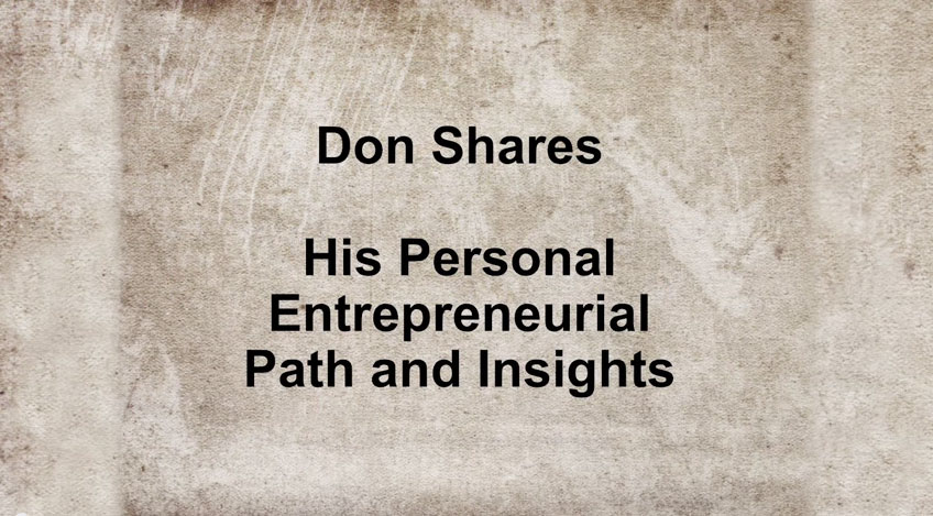 Don Shares His Personal Entrepreneurial Path and Insights