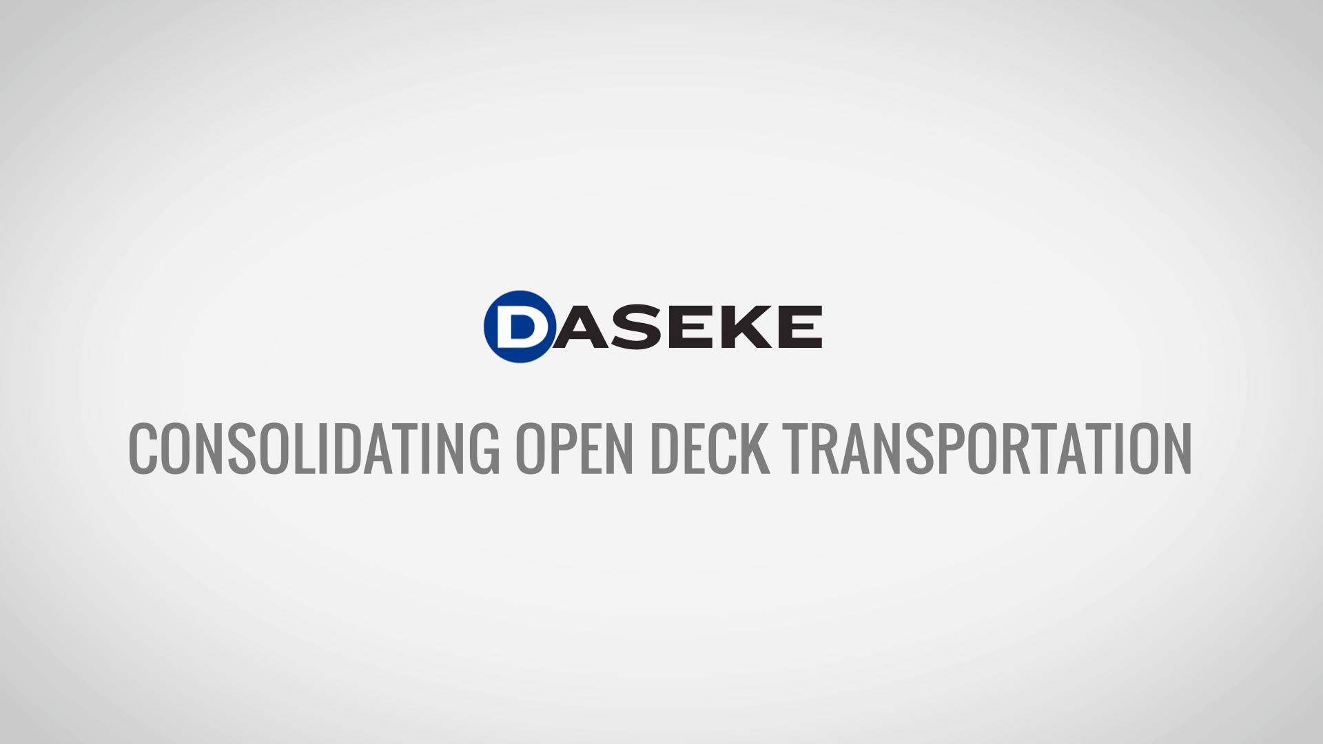 Daseke Consolidating the Open Deck Market